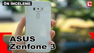 Asus Zenfone 3 - Akıllı Telefon - ön İnceleme