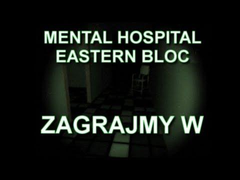 [ZAGRAJMY W] Mental Hospital Eastern Bloc