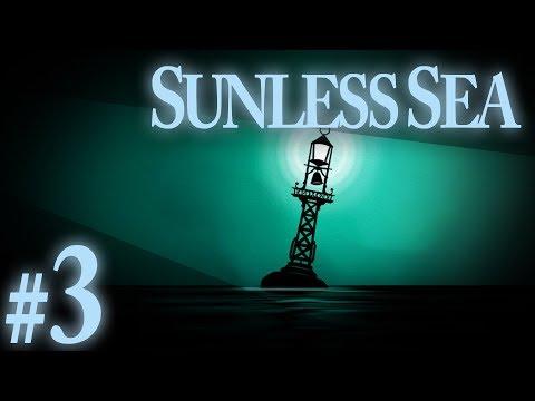 Sunless Sea - Hands on Deck - PART #3