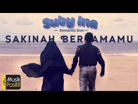 Suby Ina - Sakinah Bersamamu ( Official Music Video)