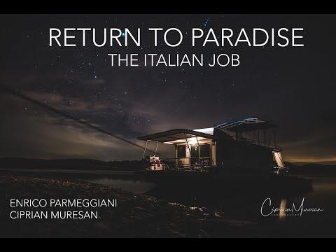 RETURN TO PARADISE - THE ITALIAN JOB