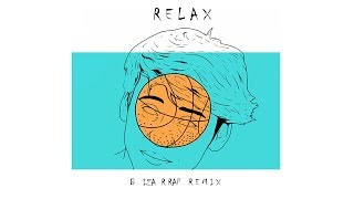 Paulo - Relax (Bizarrap Remix)