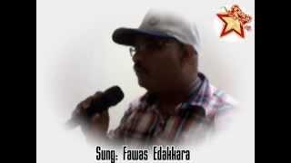 ila kozhiyum shishirathil sung fawas edakkara