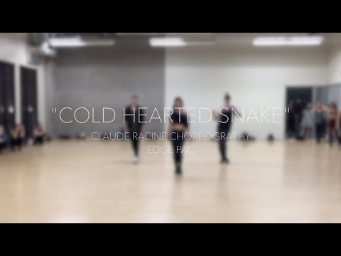 COLD HEARTED SNAKE  CLAUDE RACINE CHOREOGRAPHY  EDGE PAC