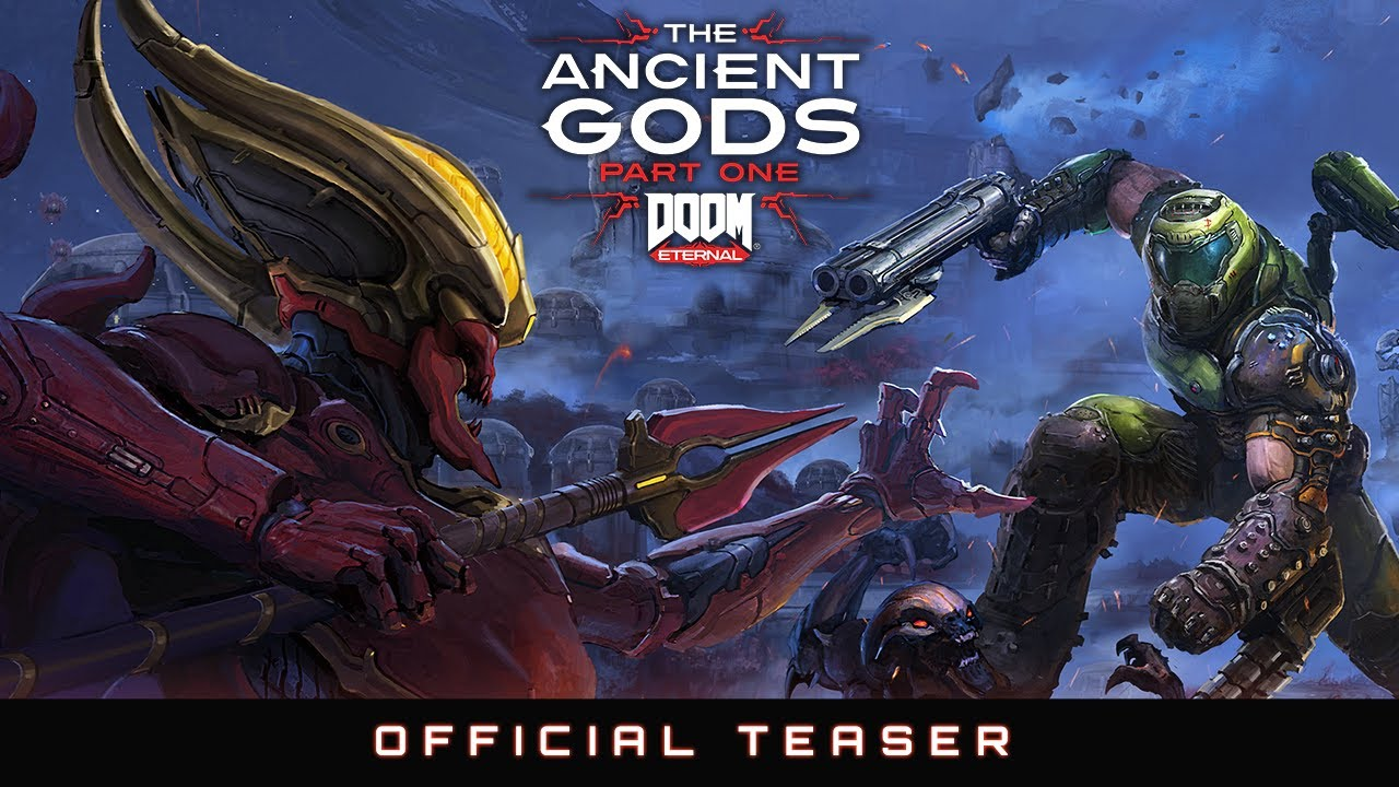 DOOM Eternal – The Ancient Gods, Part One (Teaser)
