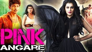 Pink Full Movie 2016 Star's Pink Angaare Taapsee Pannu  Full Hindi Dubbed Movie