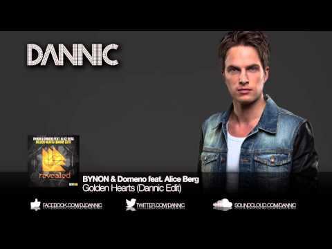 BYNON & Domeno feat  Alice Berg - Golden Hearts (Dannic Edit)