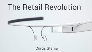 Google Glass and the Retail Revolution