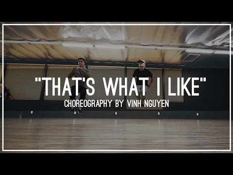 Bruno Mars - That's What I Like | Choreography by Vinh Nguyen