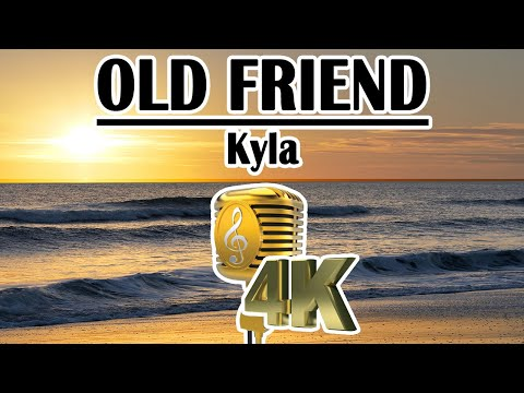 Old Friend  Kyla  4K Videoke  Minus One - Instrumental - Lyric Video with 4K Drone Video of Bali