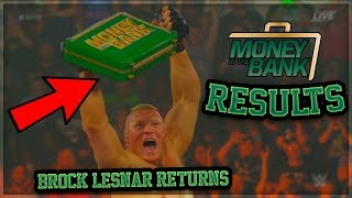 WWE MONEY IN THE BANK 2019 FULL RESULTS + BROCK LESNAR RETURNS! (WWE MONEY IN THE BANK RESULTS)