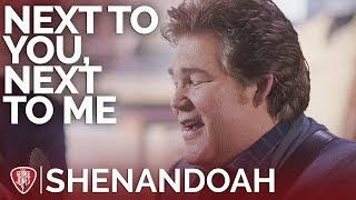 Shenandoah - Next To You, Next To Me (Acoustic) // The George Jones Sessions