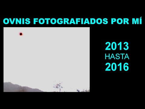 OVNIs fotografiados por mí - 2013 hasta 2016 (prueba 3)