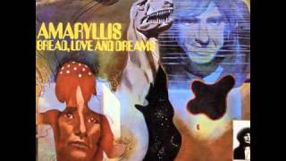 Bread, Love And Dreams -[1]- Amaryllis - Out Of The Darkness Into Night