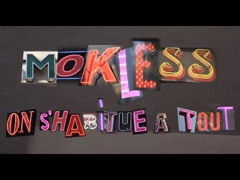 Mokless - On s habitue à Tout (Clip Officiel) // Scred Connexion