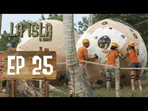 Primera Temporada - La Isla: El Reality - Capítulo 25