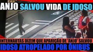 ANJO SALVOU VIDA DE IDOSO ATROPELADO POR ÔNIBUS; VÍDEO