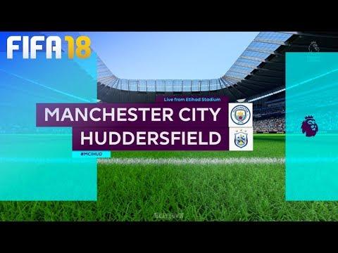 FIFA 18 - Manchester City vs. Huddersfield Town @ Etihad Stadium