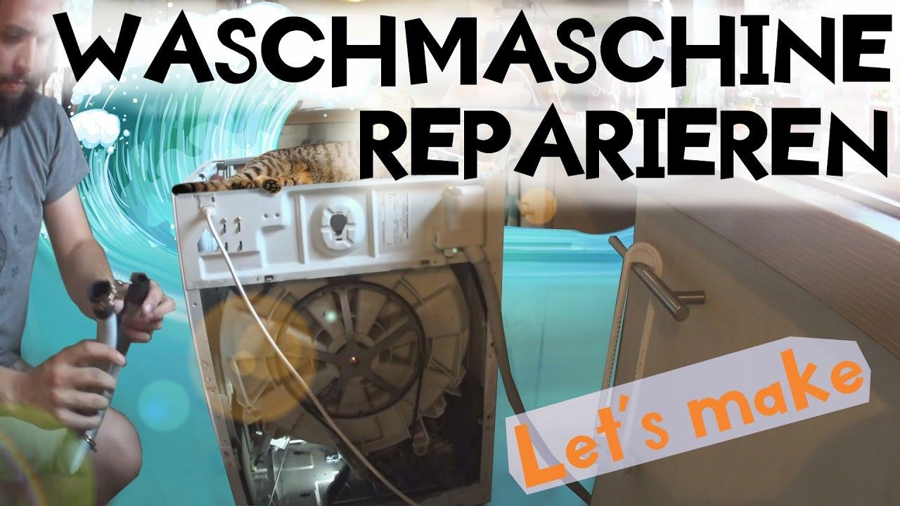 Howto Waschmaschine Reparieren Let S Make 001 Youtube