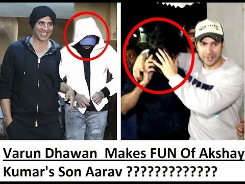 Varun Dhawan Makes FUN Of Akshay Kumar's Son Aarav Hiding Face From Media/Wosm Entertainment