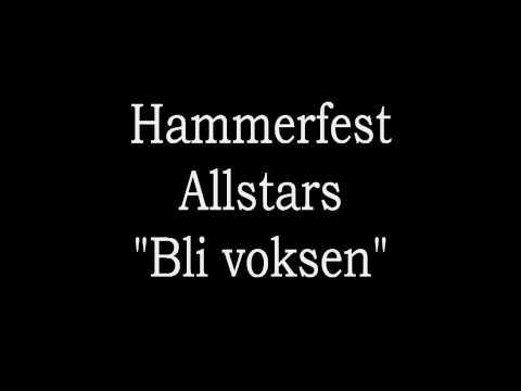Hammerfest Allstars - Bli voksen