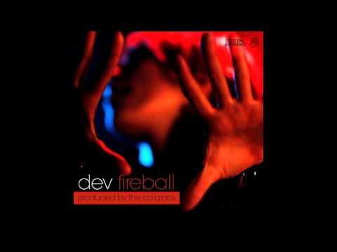 DEV - Fireball (Clean)