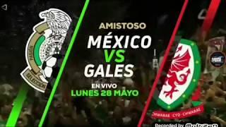 Mexico Vs Gales Partido Amistoso Internacional Misión Rusia 28/04/2018 | TDN (Lee La Información)