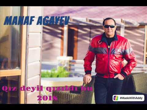 Manaf Agayev Qiz Deyil Qizildi Bu 2018 Yeni Youtube