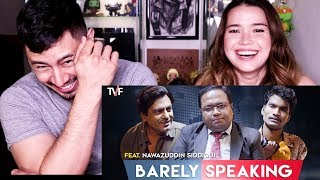 BARELY SPEAKING WITH ARNUB ft NAWAZUDDIN SIDDIQUI Reaction