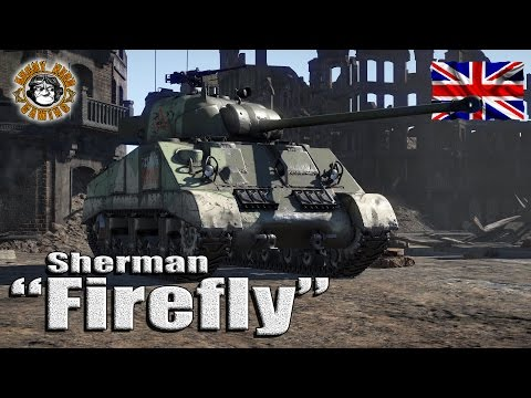 "War Thunder : Sherman Firefly, British Tier-3 ""Premium Medium Tank"""