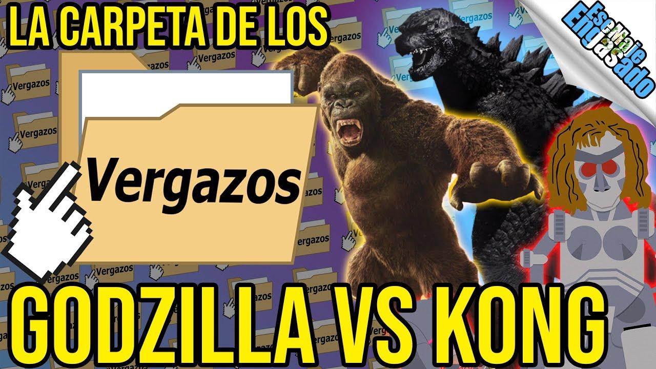 La Carpeta De Los Vergazos   Godzilla vs Kong