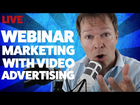 How To Get LOTS Of Webinar Signups Using Video Ads