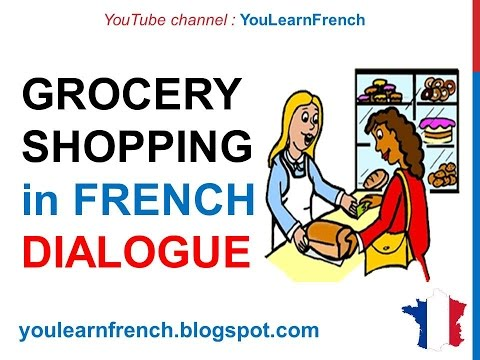 French Lesson 69 - Shopping at the grocery store Buying food - Formal Dialogue + English Subtitles