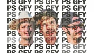 PS GFY - GRiZ (ft. Cherub) | Good Will Prevail