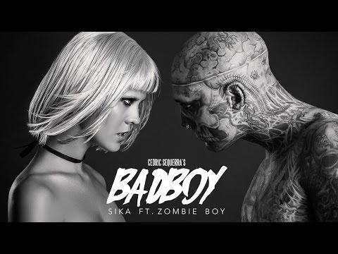 Badboy  Music Video  SIKA ft. Zombie Boy