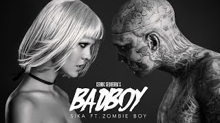 Badboy (Official Music Video) - SIKA ft. Zombie Boy(Listen now : ▻ iTunes : http://apple.co/1kW5V82 ▻ Spotify: https://open.spotify.com/track/2AYQ29IA0Wz40DTmZJhckC ▻ Soundcloud: ..., 2015-10-29T17:46:17.000Z)