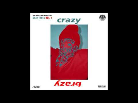 A$AP Rocky x A$AP Twelvyy x Key! - Crazy Brazy