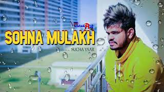 Sohna Mulak Sucha Yaar Full Video Song