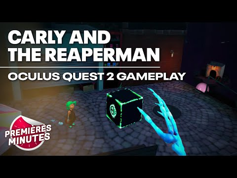Carly and the Reaperman - Gameplay Oculus Quest | Quest 2