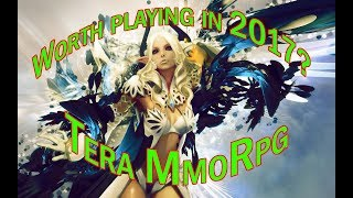 Worth playing in 2017? Tera MMORPG