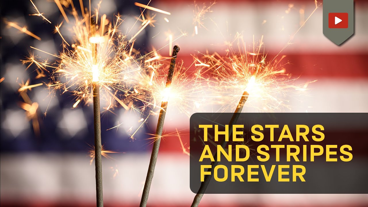 The Stars and Stripes Forever - With Lyrics