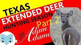 Extended Deer Hunting Season - Part 2