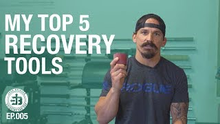 Top 5 Crossfit Recovery Tools | Bridging the Gap Ep.005