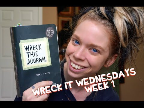 WRECK THIS JOURNAL- WRECK IT WEDNESDAYS- WEEK 1