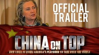 Hillary Clinton & the Chinese nationalist - China On Top documentary clip