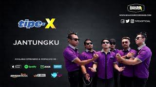 Download Tipe-X - Jantungku (Official Audio)