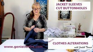 Jacket sleeve buttonholes cut