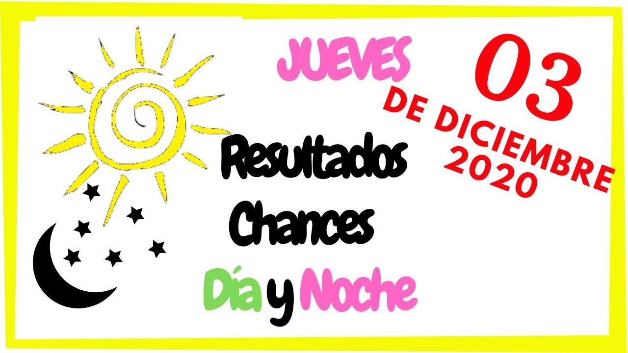 Resultados de las Loterías 🍀 Chances hoy 3 de Diciembre 2020 💲 Día 💰 y Noche🌛