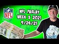 Free NFL Parlay For Today 9/26/21 NFL Pick & Prediction NFL Betting Week 3