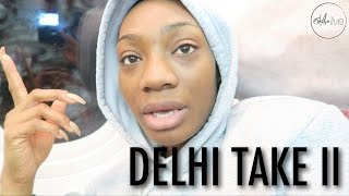 VLOG | DELHI TAKE 2 •